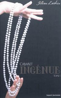 Cabaret T.1- Ingénue
