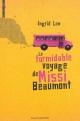 Couverture : Formidable voyage de Missi Beaumont (Le) Ingrid Law