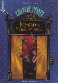 Colvert Palace T.1: Mystères à chaque étage