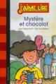 Couverture : Mystère et chocolat Jean-louis Besson, Jean Alessandrini