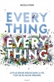 Couverture : Everything, Everything Nicola Yoon, David Yoon