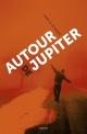 Couverture : Autour de Jupiter Gary D. Schmidt