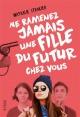 Couverture : Ne ramenez jamais une fille du futur chez vous Nathalie Stragier