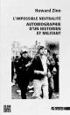 Couverture : Impossible neutralité (L'):Autobiographie d'un historien militant Howard Zinn, Thierry Discepolo