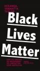 Couverture : Black Lives Matter : le renouveau de la révolte noire américaine Keeanga-yamahtta Taylor