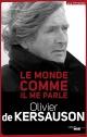 Couverture : Le monde comme il me parle Olivier De Kersauson