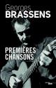 Couverture : Premières chansons , 1942-1949 Gabriel Garcia Marquez, Georges Brassens, Claude Richard