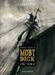 Couverture : Moby Dick (livre premier) Herman Melville, Christophe Chaboute