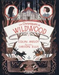 Les chroniques de Wildwood T.2: Retour à Wildwood
