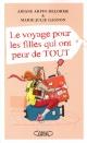 Couverture : Le voyage pour les filles qui ont peur de tout Marie-julie Gagnon, Nathalie Jomard, Ariane Arpin-delorme