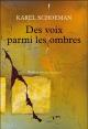Couverture : Des voix parmi les ombres Karel Schoeman