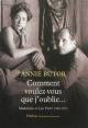 Couverture : Comment voulez-vous que j'oublie...: Madeleine et Léo Ferré Benoîte Groult, Annie Butor