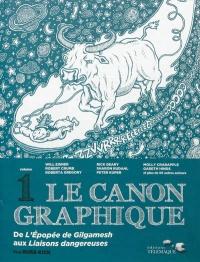 Le canon graphique : De l'épopée de Gilgamesh aux...