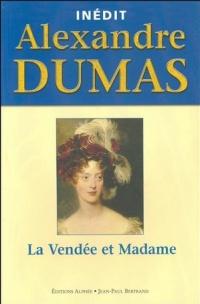 Vendée et Madame (La)