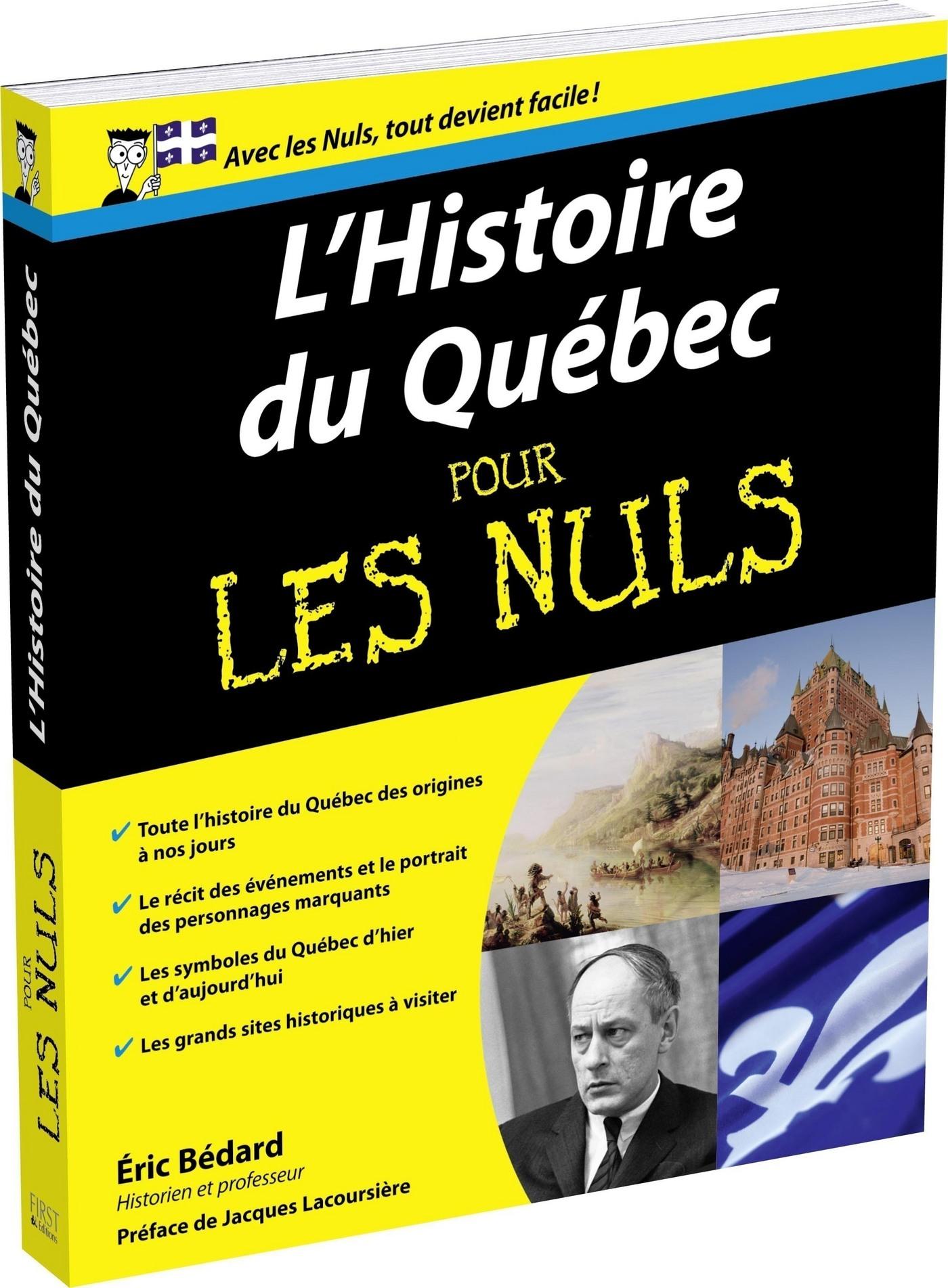 Couverture : Histoire du Québec pour les nuls (L') Jacques Lacoursière, Éric Bédard