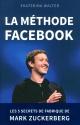 Couverture : La méthode Facebook: les 5 secrets de fabrique de Mark Zuckerberg Ekaterina Walter