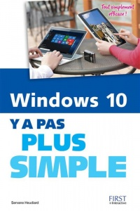 Vignette du livre Windows 10: y a pas plus simple