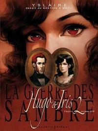 Hugo & Iris : Chapitre 2, Automne 1830 T.1