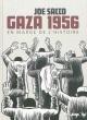 Couverture : Gaza 1956 : En marge de l'histoire Joe Sacco