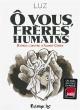 Couverture : Ô vous, frères humains  Luz
