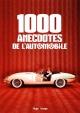Couverture : 1.000 anecdotes de l'automobile Luc Ferry, Pierre Olivier Marie