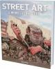 Couverture : Street art : Art urbain, le monde est une toile Garry Hunter