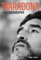 Couverture : Maradona : ma vérité Diego Maradona