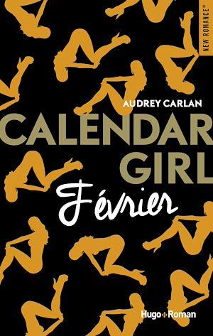 Couverture : Calendar Girl. Février Audrey Carlan