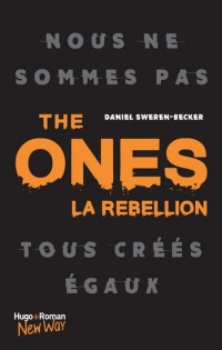 The ones T.1 : La rébellion