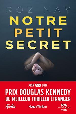 Couverture : Notre petit secret Roz Nay