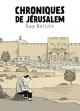 Couverture : Chroniques de Jérusalem Guy Delisle, Lucie Firoud