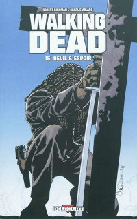 Walking Dead T.15 : Deuil & espoir