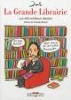 Couverture : Grande librairie (La): les 400 meilleurs dessins  Jul, François Busnel