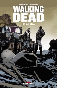Walking Dead T.18 : Lucille...