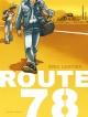 Couverture : Route 78 Éric Cartier, Audrey Alwett, Pierô Lalune