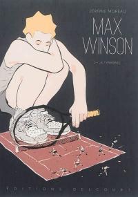 Max Winson T.1 : La tyrannie