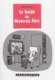 Couverture : Guide du mauvais père (Le) T.2 Guy Delisle