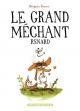 Couverture : Grand méchant renard (Le) Benjamin Renner