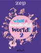 Couverture : What a Wonderful World ! T.2  Zep