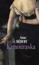 Couverture : Kamouraska Anne Hébert
