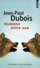 Couverture : Hommes Entre Eux Jean-paul Dubois
