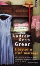Couverture : Histoire d'un Mariage (L') Andrew Sean Greer