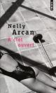 Couverture : À ciel ouvert Nelly Arcan