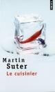 Couverture : Cuisinier (Le) Martin Suter