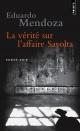 Couverture : Vérité sur l'affaire Savolta (La) Eduardo Mendoza, Gérard De Cortanze