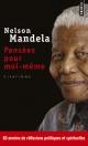Couverture : Pensées pour moi-même: le livre autorisé de citations Nelson Mandela