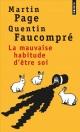 Couverture : La mauvaise habitude d'être soi Martin Page, Quentin Faucompré