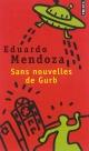 Couverture : Sans nouvelles de Gurb: roman Eduardo Mendoza