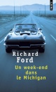 Couverture : Un week-end dans le Michigan Richard Ford