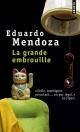 Couverture : Grande embrouille(La) Eduardo Mendoza
